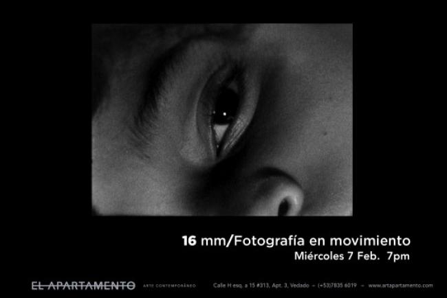 16 MM/ FOTOGRAFÍA EN MOVIMIENTO