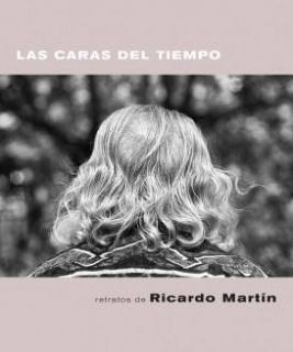 Ricardo Martín. Las caras del tiempo