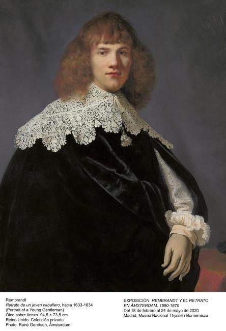 Rembrandt, Retrato de un joven caballero, hacia 1633-34. Óleo sobre lienzo, 94'5x73'5 cm. Reino Unido. Colección privada. Foto: René Gerritsen, Ámsterdam — Cortesía del Museo Nacional Thyssen-Bornemisza