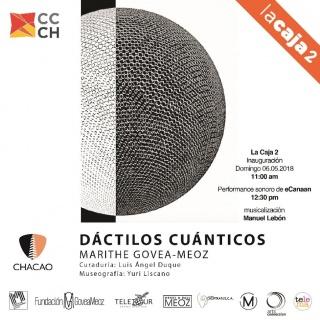 Dáctilos Cuánticos. Imagen cortesía Marisela Montes