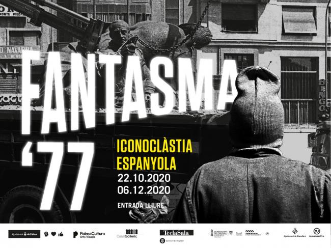 Fantasma '77. Iconoclàstia Espanyola