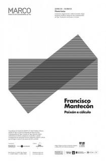 Francisco Mantecón, Pasión y cálculo