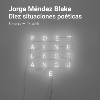 Jorge Méndez Blake. Diez situaciones poéticas