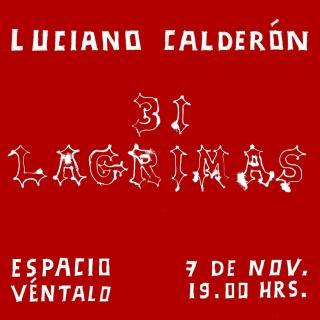 Luciano Calderón. 31 lágrimas
