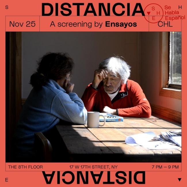 Screening: DISTANCIA. Se habla español in conversation with Ensayos. Photo credit: Saquel, Distancia 2017-2018