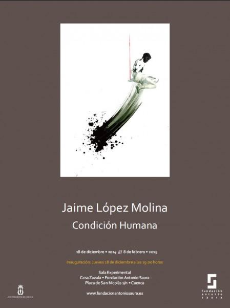 Exposición CONDICIÓN HUMANA, Jaime L. Molina