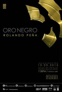 Rolando Peña, Oro negro