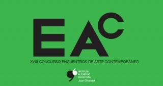 EAC 2018. XVIII Concurso Encuentros de Arte Contemporáneo