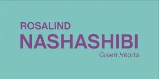 Rosalind Nashashibi. Green Hearts