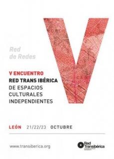 V Encuentro Red Trans Ibérica de Espacios Culturales Independientes