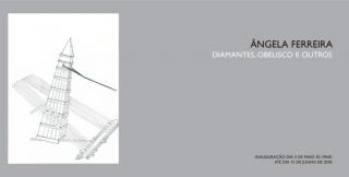 Ângela Ferreira. Diamantes, Obelisco e Outros