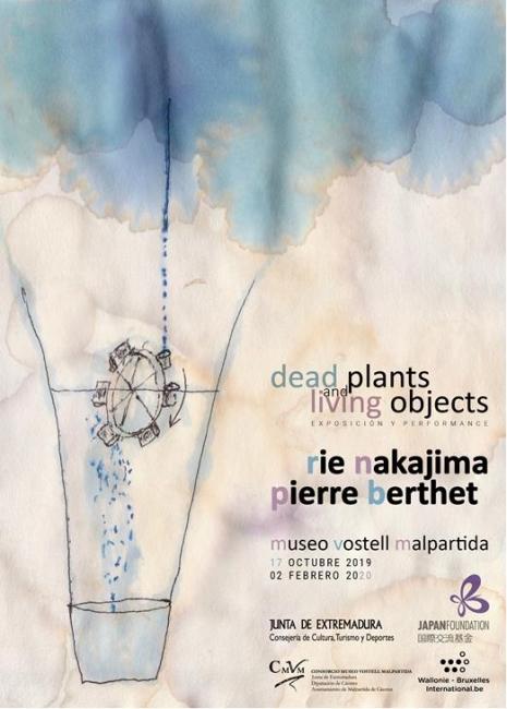 Rie Nakajima y Pierre Berthet. dead plants and living objects