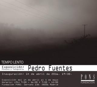 Pedro Fuentes, Tempo lento