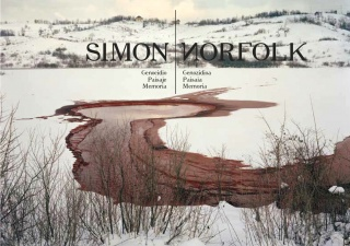 Simon Norfolk. Genozidioa, Paisaia, Memoria