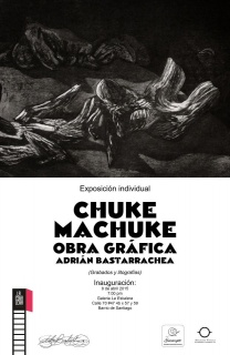 CHUKE MACHUKE. GRABADO Y LITOGRAFÍA