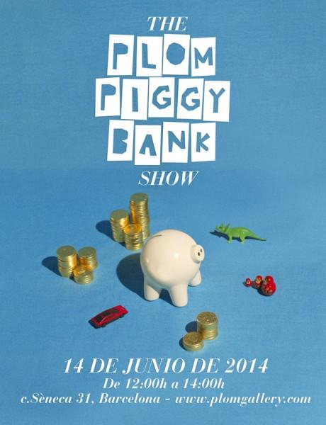 The Plom Piggy Bank Show