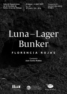 Florencia Rojas. Luna-Lager Bunker