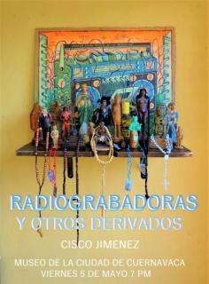 Cisco Jiménez. Radiograbadoras y otros derivados