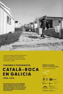 Turismo e fotografía. Catalá-Roca en Galicia