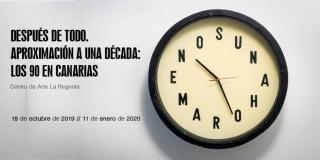 Después de todo. Aproximación a una década: los 90 en Canarias