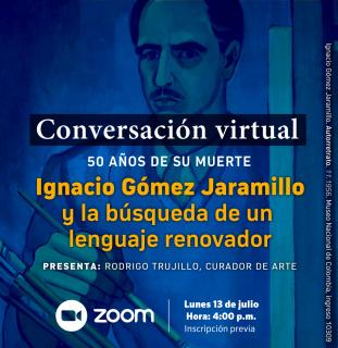 Ignacio Gómez Jaramillo y la búsqueda de un lenguaje renovador. 50 años de su muerte