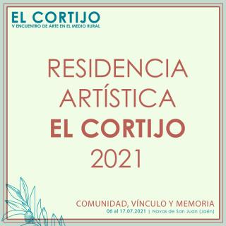 RESIDENCIA ARTÍSTICA EL CORTIJO 2021