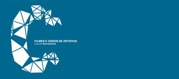 Filmes e Vídeos de Artistas. Coleção Itaú Cultural