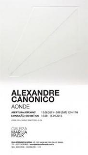 Alexandre Canônico, Aonde