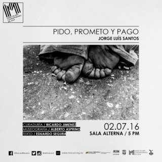 Jorge Luis Santos, Pido, prometo y pago