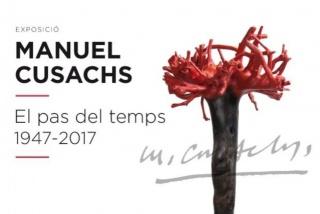 Manuel Cusachs. El Pas del Temps 1947-2017