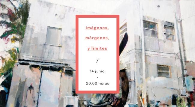 Imágenes, márgenes y límites