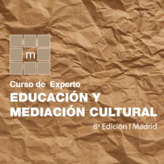 Curso de Experto en Educación y Mediación Cultural
