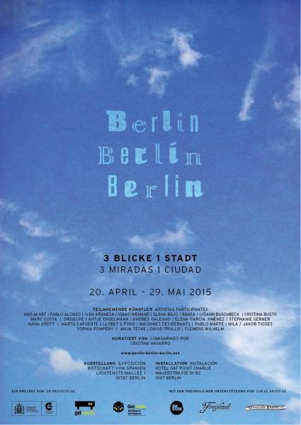 Berlin Berlin Berlin | 3 Miradas 1 Ciudad