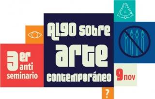 3º Anti Seminario de Arte y Educación