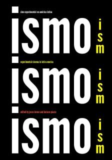 Ismo, Ismo, Ismo: cine experimental en América Latina