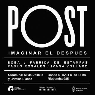 Post. Imaginar el después