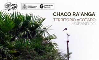 Chaco Ra'anga. Territorio acotado / extendido