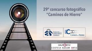 29º Concurso Fotográfico Caminos de Hierro