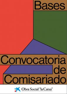 """Convocatoria de Comisariado: Apoyo a la creación. Colección """"la Caixa"""" Arte contemporáneo"""