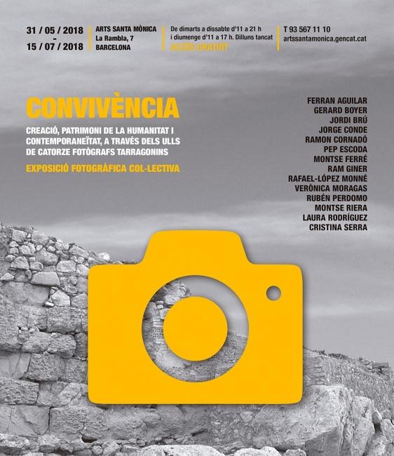 Convivència. Creació, Patrimoni de la Humanitat i contemporaneïtat a través dels ulls de catorze fotògrafs tarragonins