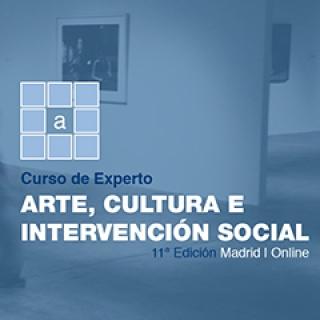Curso de experto en Arte, Cultura e Intervención Social