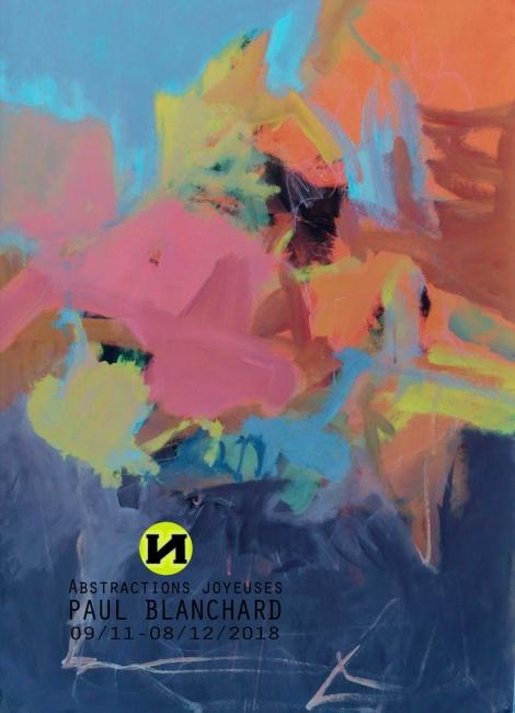 Paul Blanchard. Abstractions joyeuses