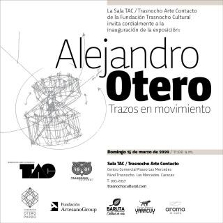 Alejandro Otero. Trazos en movimiento