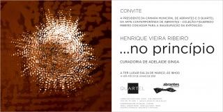 Henrique Vieira Ribeiro, ...no princípio