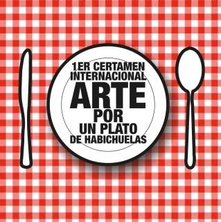 1er Certamen Internacional Arte por un Plato de Habichuelas