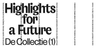 De Collectie (1). Highlights for a Future