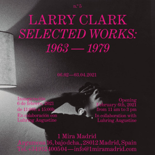 Larry Clark. Selected Works: 1963 – 1979