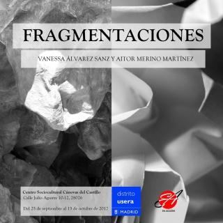Fragmentaciones - Aitor Merino Martínez y Vanessa Álvarez Sanz