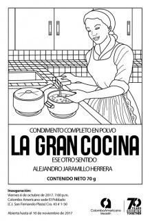 LA GRAN COCINA. Imagen cortesía Galería Colombo Americano de Medellín