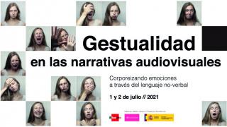 Gestualidad en las narrativas audiovisuales: corporeizando emociones a través del lenguaje no-verbal